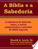A Bíblia e a Sabedoria