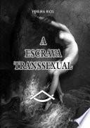 A Escrava Transsexual