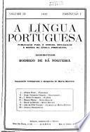 A Lingua portuguesa; revista de filologia; publicacao mensal para o estudo, divulgacao e difesa da lingua portuguesa