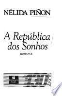 A república dos sonhos