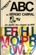 ABC do Sérgio Cabral