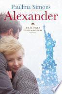 ALEXANDER - TRILOGIA TATIANA & ALEXANDER -