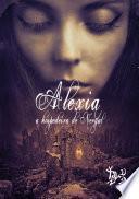 Alexia - a hospedeira de Nergal