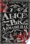 Alice no País das Armadilhas