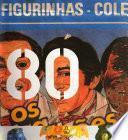 Almanaque anos 80