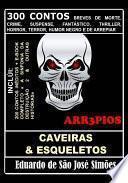 Arr3pios - Caveiras eamp; Esqueletos