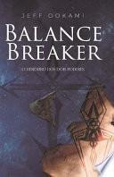 Balance Breaker