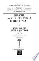 Brasil, geopolítica e destino