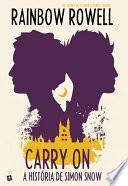 Carry On - A História de Simon Snow