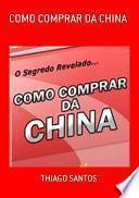 Como Comprar Da China
