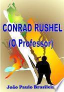Conrad Rushel (O Professor)