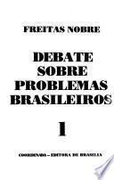 Debate sobre problemas brasileiros