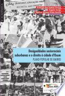 Desigualdades sociorraciais suburbanas e o direito à cidade d'Oxum: PLANO POPULAR DE BAIRRO