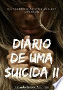 Diário De Uma Suicida Ii
