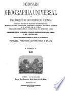 Diccionario de geographia universal, por uma sociedade de homens de sciencia