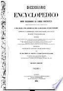 Diccionario encyclopedico ou novo diccionario da lingua portugueza para uso dos portuguezes e brazileiros
