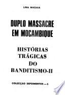 Duplo massacre em Moćambique