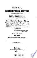 Ensaio biographico-critico sobre os melhores poetas Portuguezes