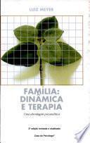 Familia: Dinamica E Terapia