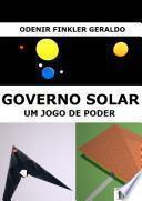 Governo Solar: Um Jogo de Poder