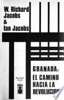 Granada, el camino hacia la revolución