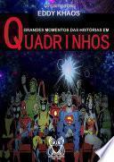 Grandes Momentos Das Histórias Em Quadrinhos