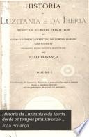 Historia da Luzitania e da Iberia desde os tempos primitivos ao estabelecimento definitivo do Dominio Romano