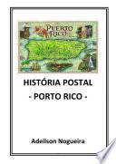 HistÓria Postal Porto Rico