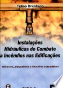 Instalações hidráulicas de combate a incêndios nas edificações