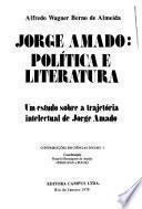 Jorge Amado, política e literatura