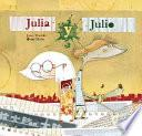 Julio y Julia/ Julio And Julia