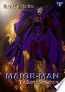 Maior Man