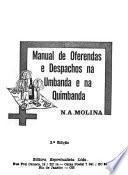 Manual de ofrendas e despachos na umbanda e na quimbanda