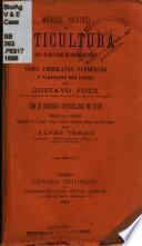Manual pratico de viticultura para a reconstituição dos vinhedos meridionaes
