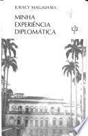Minha experência diplomática, de Juracy Magalhaẽs