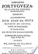 Nobiliarchua portugueza. Tratado da nobreza hereditaria e politica