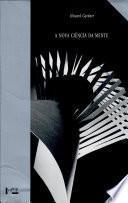 Nova Ciência da Mente, A - Uma História da Revolução Cognitiva Vol. 09