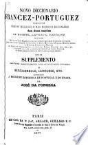 Novo diccionario francez-portuguez composto sobre os melhores e mais modernos diccionarios