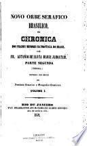 Novo orbe serafico brasilico ou Chronica dos frades Menores da provincia do Brasil