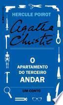 O apartamento do terceiro andar: Um conto de Hercule Poirot