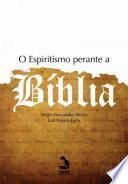 O Espiritismo perante a bíblia