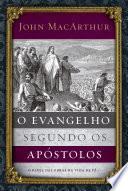 O evangelho segundo os apóstolos