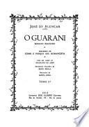 O guarani. Precedido de Como e proque sou romancista
