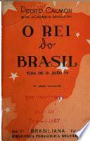 O rei do Brasil