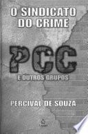 O sindicato do crime