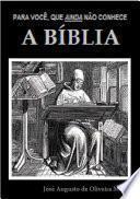 Para Você, Que Ainda Não Conhece A Bíblia
