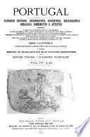 Portugal; diccionario historico, chorographico, heraldico, biographico, bibliographico, numismatico e artistico