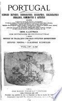 Portugal; diccionario historico, chorographico, heraldico, biographico, bibliographico, numismatico e artistico: L-M