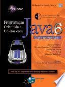 Programação Orientada a Objetos com Java 6 - Curso universitário