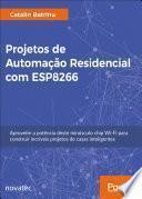 Projetos de Automação Residencial com ESP8266